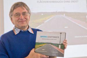 Robert Schlaug, Bayerns Schattenseiten. Flächenverbrauch ohne Ende ?
