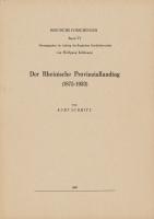 Der Rheinische Provinziallandtag (1875- 1933), (= Quellen und Darstellungen zur bergischen Geschichte, Kunst und Literatur, Band 6)-0