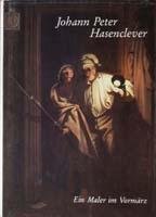 Johann Peter Hasenclever. Ein Maler im Vormärz, (= Quellen und Darstellungen zur bergischen Geschichte, Kunst und Literatur, Band 21)-0