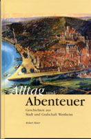 Alltag und Abenteuer. Geschichten aus Stadt und Grafschaft Wertheim, Hg. Stadt Wertheim-0