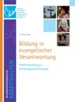 Bildung in evangelischer Verantwortung - Profilentwicklung in Kindertageseinrichtungen-0