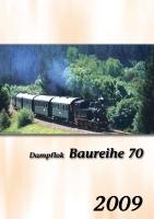 """Kalender """"Dampflok BR 70"""". Monatskalender 2009Alle Bestellungen bis 28. November 2008 werden Porto- und Versandkostenfrei ausgeliefert!-0"""
