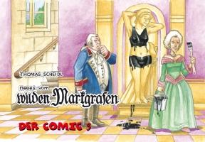 Neues vom wilden Markgrafen. Der Comic 3.-0