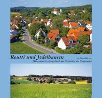 Reutti und Jedelhausen. Mit einem Streifzug durch die Geschichte der Gemeinden. Herausgegeben vom Stadtarchiv Neu-Ulm.-0