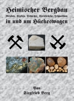 Heimischer Bergbau in und um Hückeswagen. Gruben, Stollen, Schächte, Steinbrüche, Lehmabbau.-0