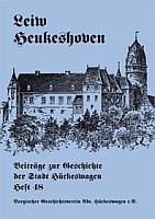 Leiw Heukeshoven. Beiträge zur Geschichte der Stadt Hückeswagen, Heft Nr. 48-0