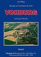 Beiträge zur Geschichte der Stadt Vohburg und seiner Ortsteile. Band 2-0