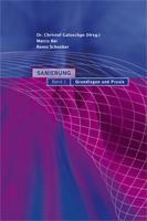 Sanierung - Grundlagen und Praxis. Band 1.-0