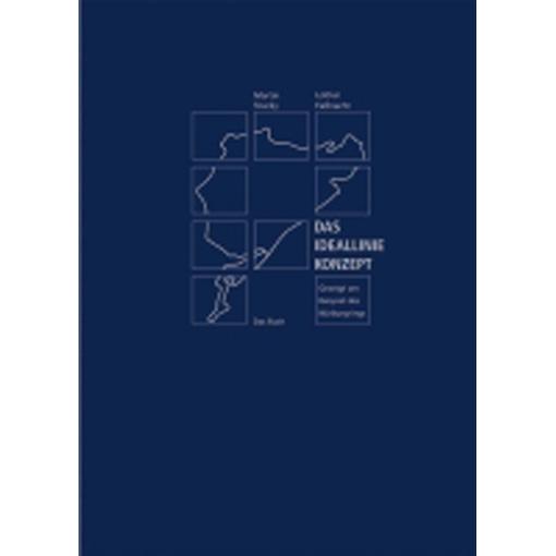 Das Ideallinie Konzept. Gezeigt am Beispiel des Nürburgrings – Das Buch – Kurve für Kurve
