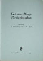 Veit vom Bergs Kirchenbüchlein. Enthaltend: Die Kasualfälle von 1639-1646,-0
