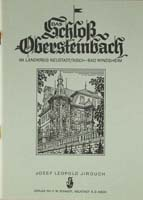Das Schloß Obersteinbach im südlichen Steigerwald. Neu bearbeitet und ergänzt im Jahre 1978/79 von Georg Hutzler-0