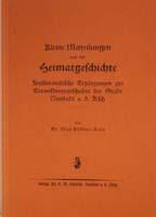 Kleine Mitteilungen aus der Heimatgeschichte. Feuilletonistische Ergänzungen zur Entwicklungsgeschichte der Stadt Neustadt a. d. Aisch von Dr. Max Döllner, Köln.-0