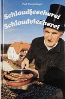 Schloudviecherei Band II Schloudviechereien rund um Emskärng. - Wohre Gschichdla aus Schdadt und Land-0