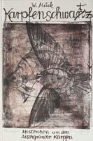 Karpfenschwan(t)z Histörchen um den Aischgründer Karpfen. Monotypien von Paul Reutter, Anhang mit Rezepten bekannter Köche-0