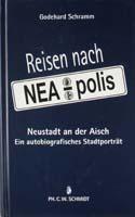 Reisen nach NEA-polis - Neustadt an der Aisch. Ein autobiografisches Stadtporträt-0