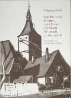 Von Mauern, Türmen und Toren der Stadt Neustadt an der Aisch-0