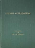 Kulturpolitik und Menschenbildung. Beiträge zur Situation der Gegenwart, hg. von Lore Reinmöller. Festschrift für Paul Luchtenberg zu seinem 75. Geburtstag-0