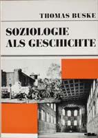 Soziologie als Geschichte. Die Gesellschaft und das phänomenologische Problem der Erkenntniskritik-0