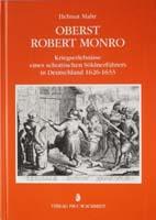 Oberst Robert Monro. Kriegserlebnisse eines schottischen Söldnerführers in Deutschland 1626-1633-0