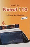 Notruf 110, Band 2, Kurioses, Heiteres und Erotisches aus dem Polizeialltag-0