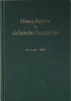 Neues Archiv für sächsische Geschichte 70. Band, 1999. In Verbindung mit dem Institut für sächsische Geschichte und Volkskunde e.V.-0