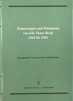 Erinnerungen und Dokumente von Joh. Victor Bredt 1914 bis 1933, (= Quellen zur Geschichte des Parlamentarismus und der politischen Parteien, Reihe 3, Band 1)-0