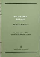 Staat und NSDAP 1930-1932. Quellen zur Ära Brüning. Eingeleitet v. Gerhard Schulz, bearb. v. Ilse Maurer u. Udo Wengst, (= Quellen zur Geschichte des Parlamentarismus und der politischen Parteien, Reihe 3, Band 3)-0