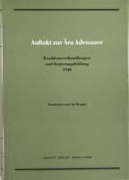 Auftakt zur Ära Adenauer. Koalitionsverhandlungen und Regierungsbildung 1949, (= Quellen zur Geschichte des Parlamentarismus und der politischen Parteien, Reihe 4, Band 3)-0