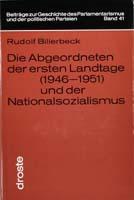Die Abgeordneten der ersten Landtage (1946-1951) und der Nationalsozialismus, (= Beiträge zur Geschichte des Parlamentarismus und der politischen Parteien, Band 41)-0