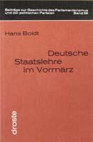 Deutsche Staatslehre im Vormärz, (= Beiträge zur Geschichte des Parlamentarismus und der politischen Parteien, Band 56)-0