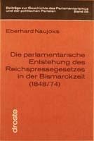 Die parlamentarische Entstehung des Reichspressegesetzes in der Bismarckzeit (1848/74), (= Beiträge zur Geschichte des Parlamentarismus und der politischen Parteien, Band 58)-0