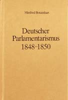 Deutscher Parlamentarismus in der Revolutionszeit 1848-1850, (= Handbuch der Geschichte des deutschen Parlamentarismus. Herausgegeben von Gerhard A. Ritter)-0
