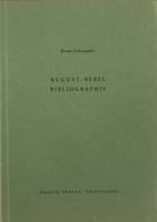 August-Bebel-Bibliographie (= Bibliographien zur Geschichte des Parlamentarismus und der politischen Parteien, Heft 3)-0