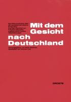 Mit dem Gesicht nach Deutschland. Eine Dokumentation über die sozialdemokratische Emigration. Aus dem Nachlaß von Friedrich Stampfer, ergänzt durch andere Überlieferungen, bearb. von Werner Link-0