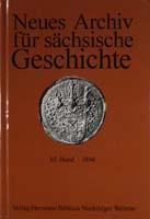 Neues Archiv für sächsische Geschichte, 65. Band, 1994. In Verbindung mit dem Institut für sächsische Geschichte und Volkskunde e.V.-0
