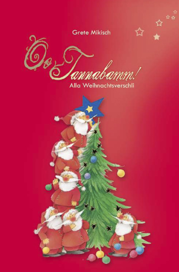 Oo Tannabamm. Alla Weihnachtsverschli. Hardcover.-0