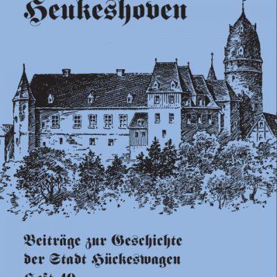 Leiw Heukeshoven. Beiträge zur Geschichte der Stadt Hückeswagen, Heft 49.-0