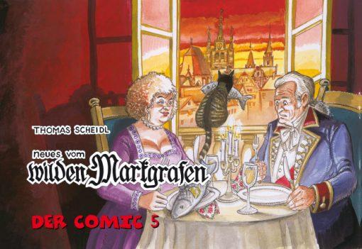 Neues vom wilden Markgrafen. Der Comic 5