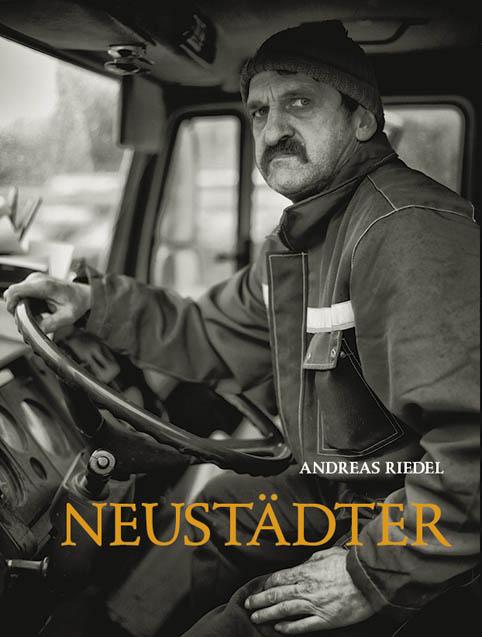 Andreas Riedel - Neustädter. Die ersten 80 Portraits