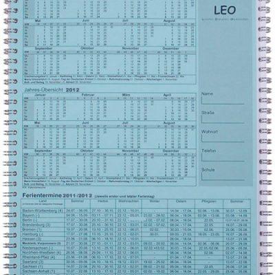 Schulplaner LEO 2011/2012. Lehrerkalender für Leichtes Einfaches Organisieren.