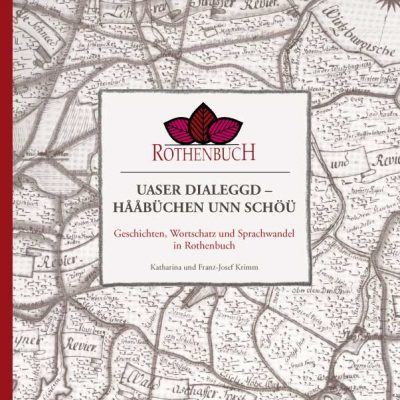 Rothenbuch. Uaser Dialeggd