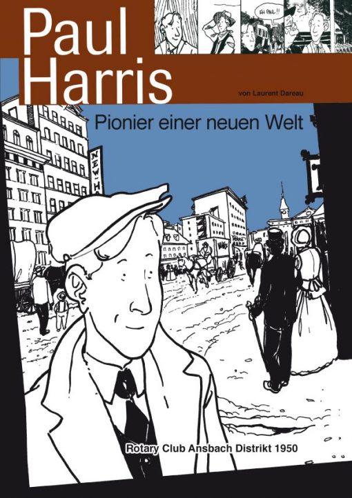 Paul Harris. Pionier einer neuen Welt