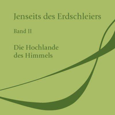 Verlagsdruckerei Schmidt Onlineshop – Jenseits des Erdschleiers. Band II: Die Hochlandes des Himmels