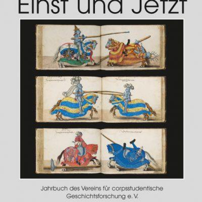 Einst und Jetzt. Jahrbuch des Vereins für corpsstudentische Geschichtsforschung e.V. Band 56