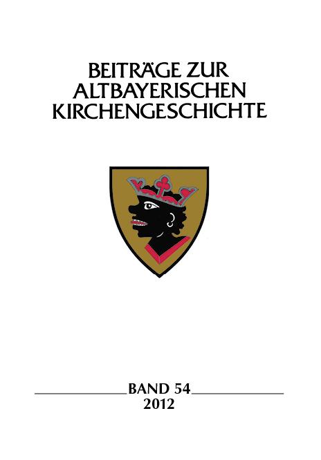 Verein für Diözesangeschichte von München und Freising e.V. - Beiträge zur altbayerischen Kirchengeschichte, Band 54 (2012)
