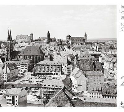 Verlagsdruckerei Schmidt, Onlineshop - Im Zeichen von Aufbruch und Wandel: Nürnberg vor 50 Jahren. Monatskalender 2014