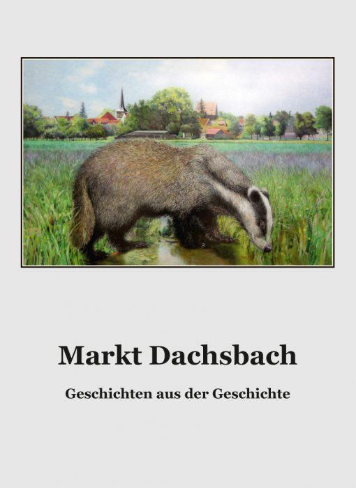 Verlagsdruckerei Schmidt, Onlineshop - Markt Dachsbach. Geschichten aus der Geschichte