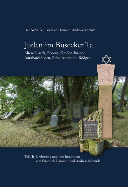 Verlagsdruckerei Schmidt, Onlineshop - Juden im Busecker Tal, Doppelband. Teil I Familien, Teil II Grabsteine und ihre Inschriften