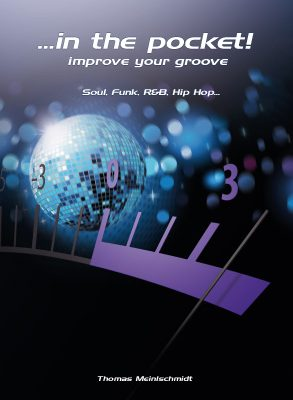 Thomas Meinlschmidt - In the Pocket! Improve your Groove