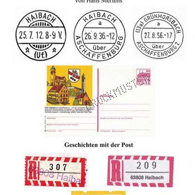 Die Geschichte der Post in Haibach (= Band 9 der Veröffentlichungen des Heimat- und Geschichtsvereins Haibach-Grünmorsbach-Dörrmorsbach e.V.)